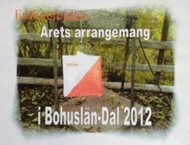 Fräknefejden utsedd till Årets Arrangemang, 2012-11-24.
